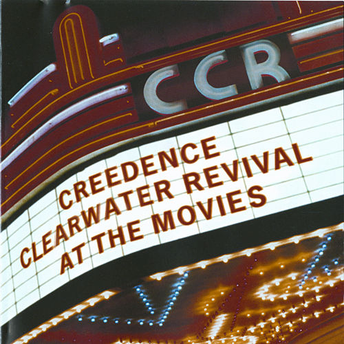 Play & Download At The Movies by Creedence Clearwater Revival | Napster