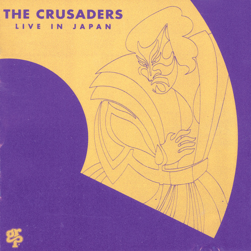 Play & Download Live In Japan by The Crusaders | Napster