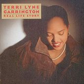Play & Download Real Life Story by Terri Lyne Carrington | Napster