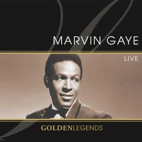 Golden Legends: Marvin Gaye Live by Marvin Gaye
