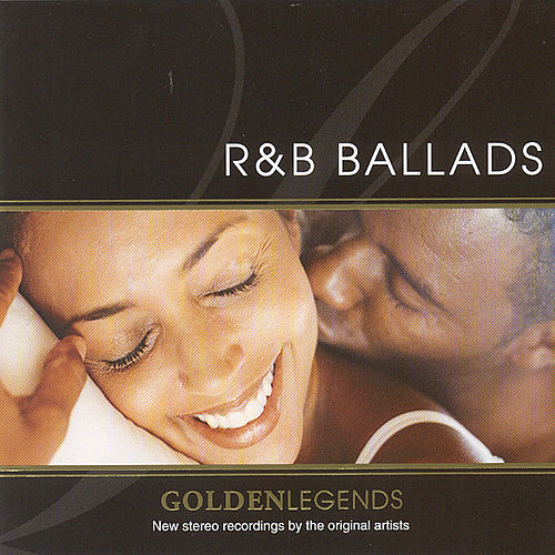 Play & Download Golden Legends: R&B Ballads by Various Artists | Napster