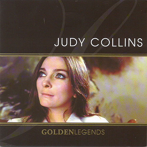 Golden Legends: Judy Collins by Judy Collins