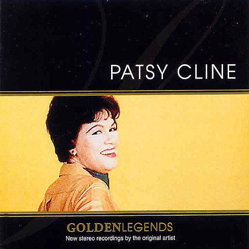 Golden Legends : Patsy Cline by Patsy Cline