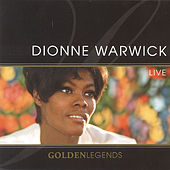 Play & Download Golden Legends: Dionne Warwick by Dionne Warwick | Napster