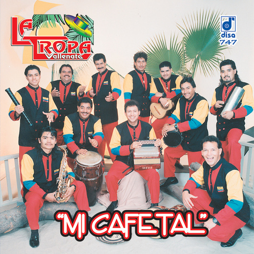 Play & Download Mi Cafetal by La Tropa Vallenata | Napster
