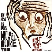 Play & Download Right Before Your Ears by Michael Blake | Napster