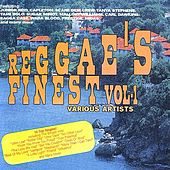 Play & Download Reggae's Finest Volume 1 by Various Artists | Napster