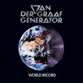 Play & Download World Record by Van Der Graaf Generator   Napster