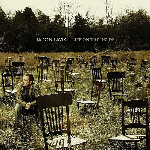 Play & Download Life On The Inside by Jadon Lavik | Napster