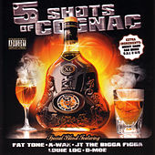 Play & Download Friscostreetshow...5 Shots Of Cognac by Various Artists | Napster