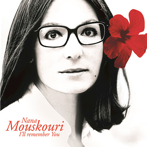 Play & Download I'll Remember You by Nana Mouskouri | Napster