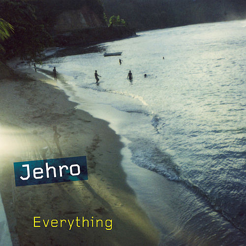 Play & Download Everything by Jehro | Napster