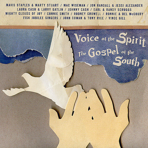 Play & Download Voice Of The Spirit, Gospel Of The South by Various Artists | Napster