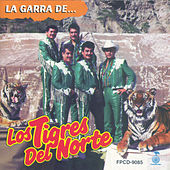 Play & Download La Garra De... by Los Tigres del Norte | Napster