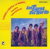 Play & Download Carrera Contra La Muerte by Los Tigres del Norte | Napster