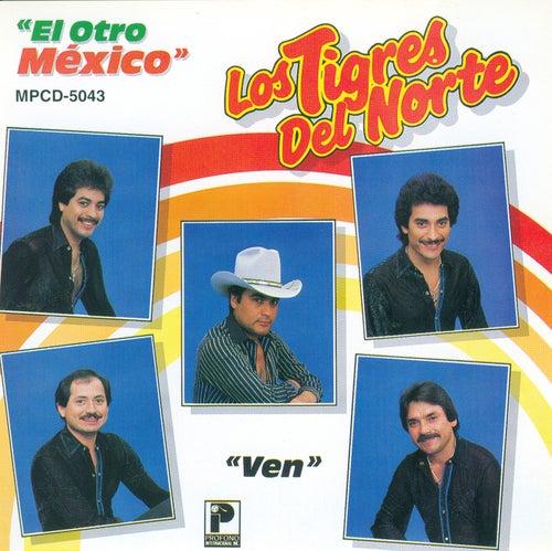 Play & Download El Otro Mexico by Los Tigres del Norte | Napster