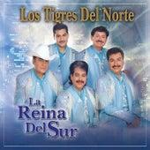 Play & Download La Reina Del Sur by Los Tigres del Norte | Napster
