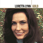 Play & Download Gold by Loretta Lynn | Napster