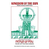 KINGDOM OF THE SUN AND HIGHLIGHTS FROM FIESTA OF PERU by Various Artists