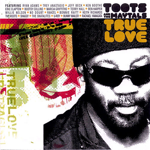 Play & Download True Love by Toots and the Maytals | Napster
