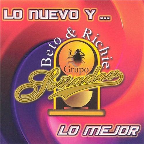 Play & Download Lo Nuevo Y...Lo Mejor by Grupo Soñador | Napster