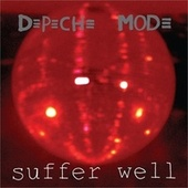 Suffer Well by Depeche Mode