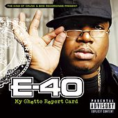 My Ghetto Report Card by E-40