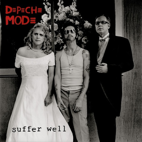 Play & Download Suffer Well by Depeche Mode | Napster