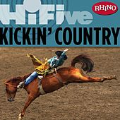 Rhino Hi-five: Kickin' Country by Various Artists