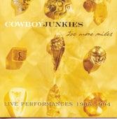 200 More Miles: Live Performances 1985-1994 by Cowboy Junkies