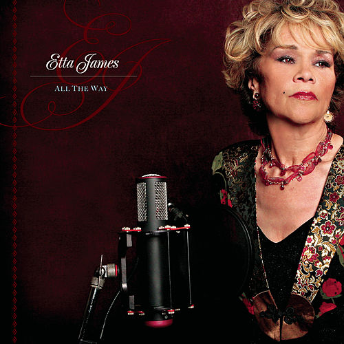 Play & Download All The Way by Etta James | Napster
