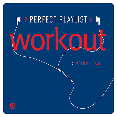 Perfect Playlist Workout, Vol. 1 by Various Artists