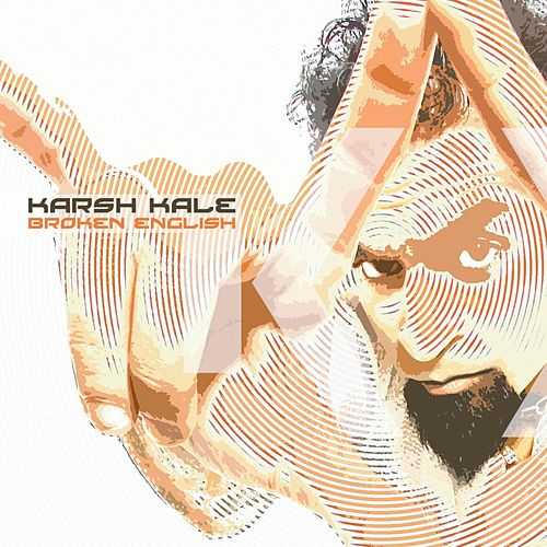 Play & Download Broken English by Karsh Kale | Napster
