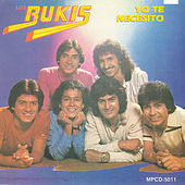 Play & Download Yo Te Necesito by Los Bukis | Napster