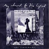 Play & Download My Utmost For His Highest - The Covenant by Various Artists | Napster