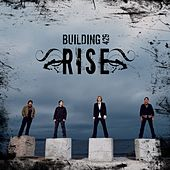 Play & Download Rise by Building 429 | Napster