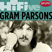 Play & Download Rhino Hi-Five: Gram Parsons by Gram Parsons | Napster
