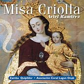 Play & Download Misa Criolla by Ariel Ramirez | Napster