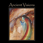 Play & Download Ancient Visions by Ah*nee*mah | Napster