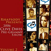 Play & Download 2006 Clive Davis Pre-Grammy Party - Volume 2 by Various Artists | Napster