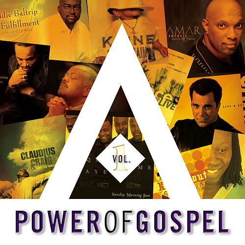 Play & Download Power Of Gospel Vol. 1 by Various Artists | Napster