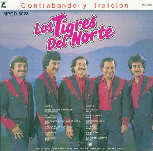 Play & Download Contrabando Y Traicion by Los Tigres del Norte | Napster