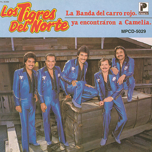 Play & Download La Banda Del Carro Rojo by Los Tigres del Norte | Napster