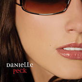Play & Download Danielle Peck by Danielle Peck | Napster