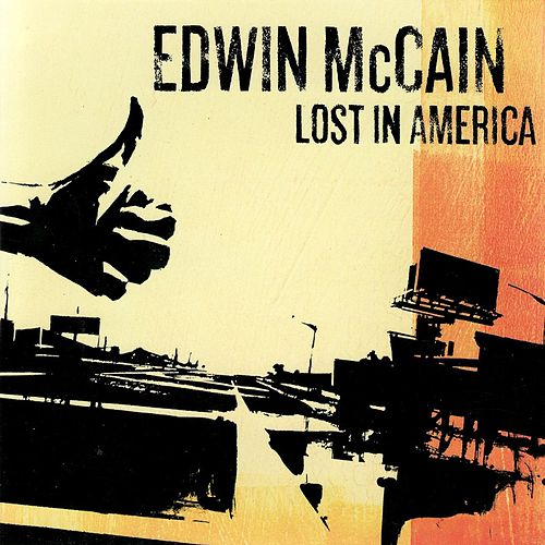 Lost In America by Edwin McCain