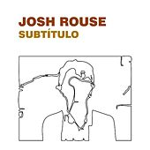 Play & Download Subtitulo by Josh Rouse | Napster