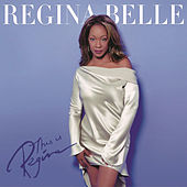 This Is Regina by Regina Belle