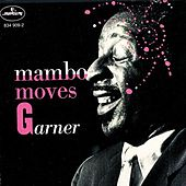 Play & Download Mambo Moves Garner by Erroll Garner | Napster