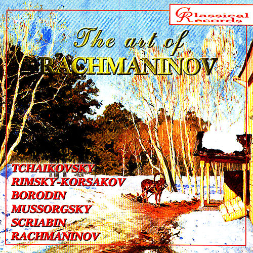 Play & Download The Art of Rachmaninov Vol 8 by Sergei Rachmaninov | Napster