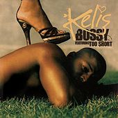 Play & Download Bossy Featuring Too $hort by Kelis | Napster